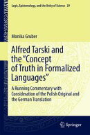 "Alfred Tarski and the ""Concept of Truth in Formalized Languages"""