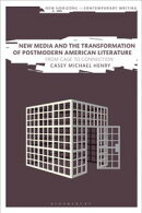 New Media and the Transformation of Postmodern American Literature