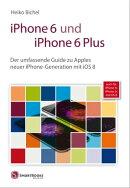 iPhone 6 und iPhone 6 Plus