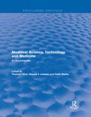 Routledge Revivals: Medieval Science, Technology and Medicine (2006)