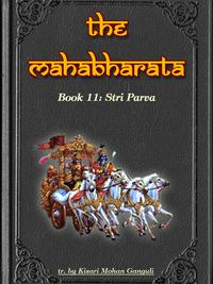 The Mahabharata, Book 11: Stri Parva【電子書籍】[ Kisari Mohan Ganguli ]