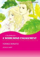 A WHIRLWIND ENGAGEMENT (Harlequin Comics)