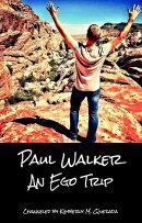 Paul Walker: An Ego Trip