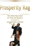 Prosperity Rag Pure Sheet Music Duet for Viola and Bassoon, Arranged by Lars Christian Lundholm