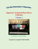 """Impressive Technical Piano Pieces Collection""-Volume 2"