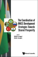 The Coordination of BRICS Development Strategies Towards Shared Prosperity