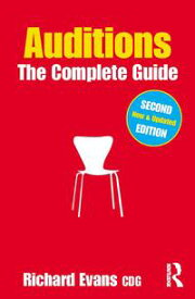 AuditionsThe Complete Guide【電子書籍】[ Richard Evans ]