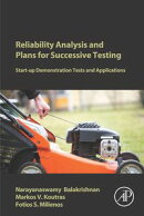 Reliability Analysis and Plans for Successive Testing