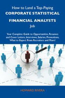 How to Land a Top-Paying Corporate statistical financial analysts Job: Your Complete Guide to Opportunities,…
