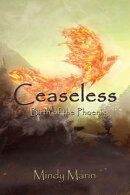 Ceaseless: Birth of the Phoenix