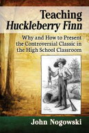 Teaching Huckleberry Finn