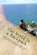 The world in a backpack: fun and hardship in Australia, South Africa, and the Fiji Islands.