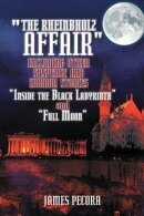 """The Rheinbholz Affair"" Including Other Suspense and Horror Stories ""Inside the Black Labyrinth"" and ""Full Moon"""