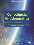 Consciência Antidogmática