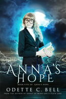 Anna's Hope Episode Five