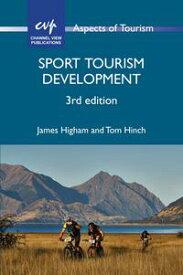 Sport Tourism Development【電子書籍】[ Dr. James Higham ]
