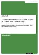 Eine computergestützte Erzähltextanalyse zu Franz Kafkas 'Verwandlung'