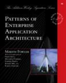 Patterns of Enterprise Application Architecture【電子書籍】[ Martin Fowler ]