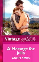 A Message for Julia (Mills & Boon Vintage Superromance)