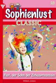 Sophienlust Classic 23 ? FamilienromanFlori, der Sohn der Zirkusprinzessin【電子書籍】[ Patricia Vandenberg ]