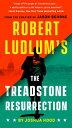 Robert Ludlum's The Treadstone Resurrection【電子書籍】[ Joshua Hood ]