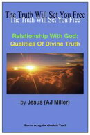 Relationship with God: Qualities of Divine Truth