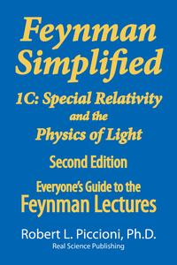 Feynman Lectures Simplified 1CSpecial Relativity and the Physics of Light【電子書籍】[ Robert Piccioni ]