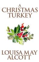 Christmas Turkey, A