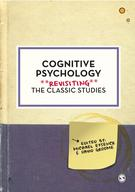 Cognitive PsychologyRevisiting the Classic Studies【電子書籍】