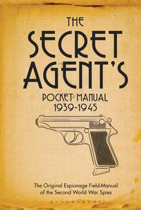 TheSecretAgent'sPocketManual1939-1945