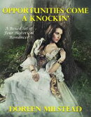 Opportunities Come a Knockin': A Boxed Set of Four Historical Romances