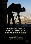 Reporting Human Rights, Conflicts, and Peacebuilding