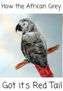 How the african Grey Got its Red Tail