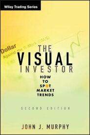 The Visual InvestorHow to Spot Market Trends【電子書籍】[ John J. Murphy ]