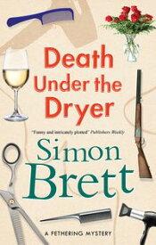 Death Under the Dryer【電子書籍】[ Simon Brett ]