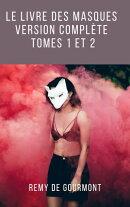 Le Livre des masques (Version complète tomes 1 et 2)