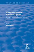 Analyzing Modern Business Cycles: Essays Honoring