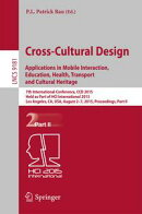 Cross-Cultural Design: Applications in Mobile Interaction, Education, Health, Tarnsport and Cultural Heritag…