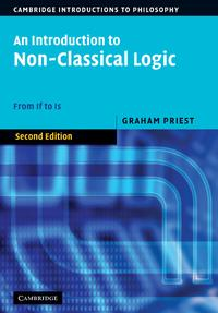 An Introduction to Non-Classical LogicFrom If to Is【電子書籍】[ Graham Priest ]