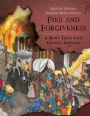 Fire and Forgiveness