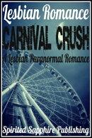 Lesbian Romance: Carnival Crush - A Lesbian Paranormal Romance