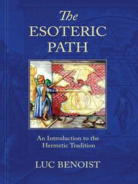 TheEsotericPathAnIntroductiontotheHermeticTradition