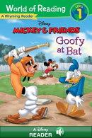 World of Reading Mickey & Friends: Goofy at Bat
