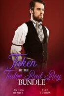 Taken By The Tudor Bad Boy Bundle