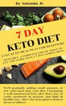 7 Day Keto Diet Easy Keto Meal Plan for Beginners