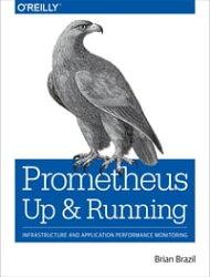 Prometheus: Up & Running