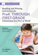 Reading and Writing Instruction for PreK Through First Grade Classrooms in a PLC at Work®