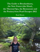The Guide to Brockenhurst, the New Forest (the Hotel, the Thermal Spa, the Restaurant and the Ponies) from P…