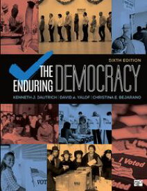 The Enduring Democracy【電子書籍】[ Kenneth J. Dautrich ]