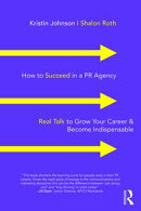How to Succeed in a PR Agency